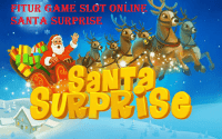 Fitur Game Slot Online Santa Surprise
